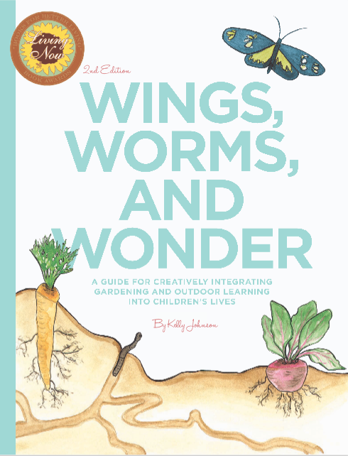 Creatively connect your children and students to the wonders of nature with the book Wings, Worms, and Wonder!