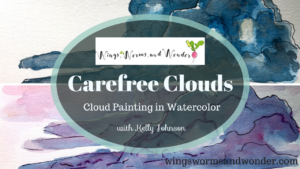 Paint carefree clouds in watercolor with this Free Wings, Worms, and Wonder nature journaling class!