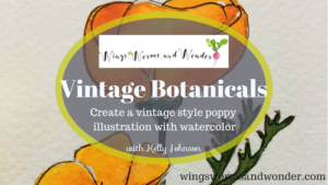 Paint a vinatgae style botanical illustration of the California Poppy in watercolor with this Skillshare Wings, Worms, and Wonder nature journaling class!