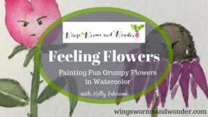 Paint away your grumps with creative nature connection in free class feeling flowers!