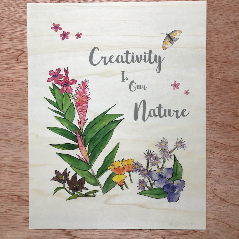 Get the new Wings, Worms, and Wonder Creativity is our Nature print on Etsy!