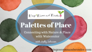 Paint abstract landscapes in watercolor with this Free Wings, Worms, and Wonder nature journaling class!