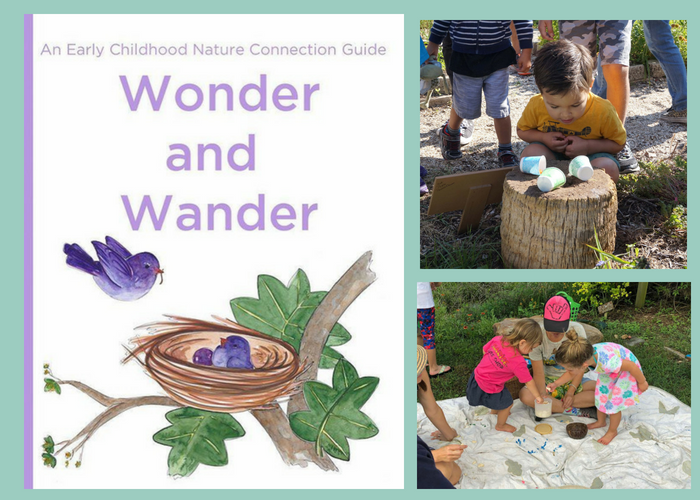 Wonder and Wander is an invaluable resource for connecting children 0-6 with their natural world at home and school!